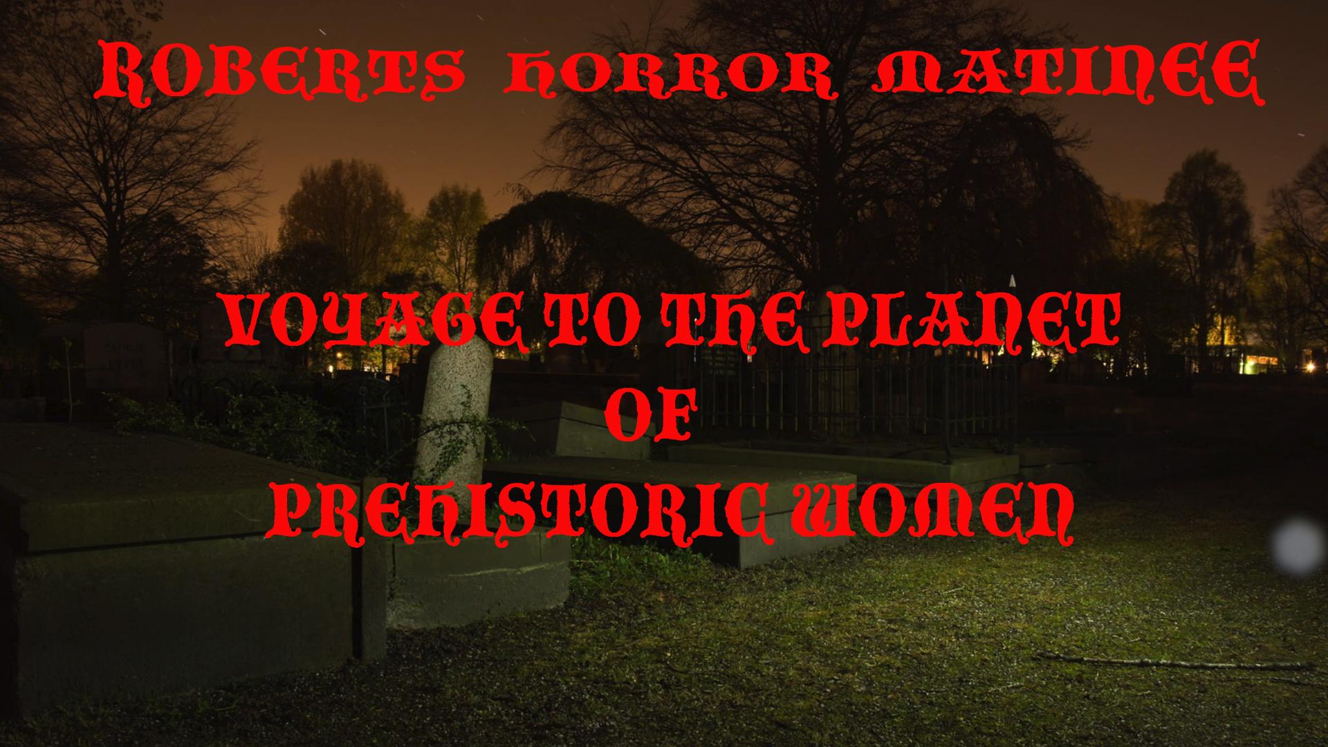 Roberts Horror Matinee